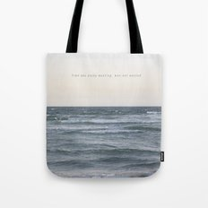 Time you enjoy wasting, was not wasted. Tote Bag