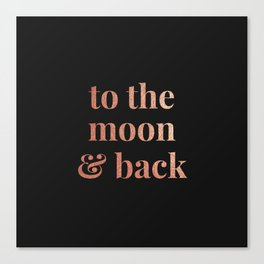 to the moon and back - black Canvas Print