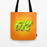 kim sy ok Tote Bags featuring Ok by Roberlan Borges