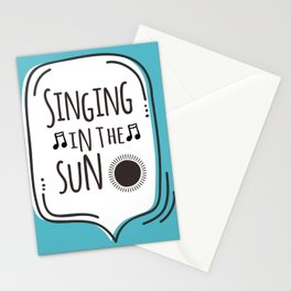 Singing in the sun Stationery Cards