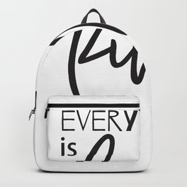 Funny Graphic Motivation Quote Backpack