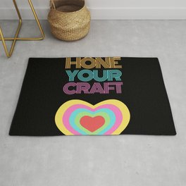 Hone your craft Rug