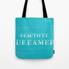 Beautiful Dreamer Tote Bag