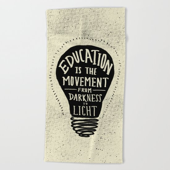 Education: Darkness to Light Beach Towel