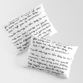 Think How You Love Me Pillow Sham