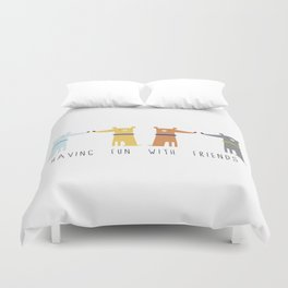 Having fun with Friends Duvet Cover