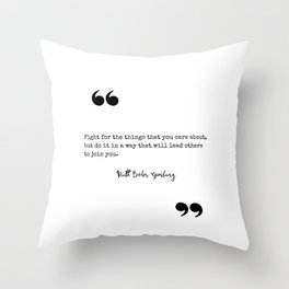 Ruth Bader Ginsburg Fight for the Things You Care About Throw Pillow