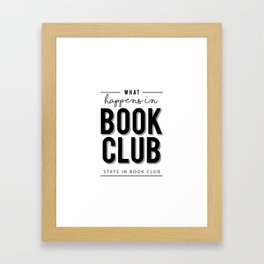 What happens in Book Club Framed Art Print