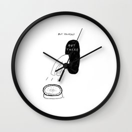 Unqualified Advice 11: Put yourself OUT there Wall Clock