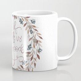 He is Still Good Coffee Mug
