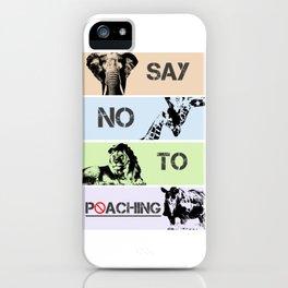 No poaching iPhone Case
