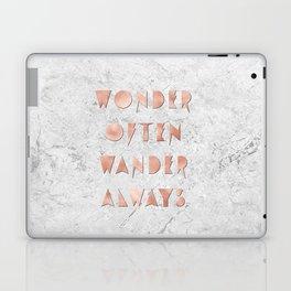 Wonder Often Wander Always Rose Gold and Marble Laptop & iPad Skin