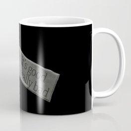 Good to be Bad Coffee Mug