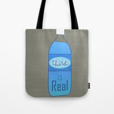 Thirst (is Real) Tote Bag
