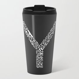 """Y"" of The World Font Metal Travel Mug"