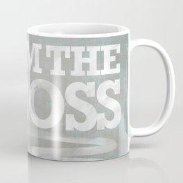 I am the Boss - Ostrich. Coffee Mug