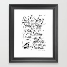 Yesterday is history. Framed Art Print