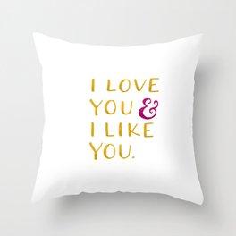 I love you & I like you -- Yellow Throw Pillow