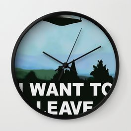 I want to be-leave ;) variation on famous UFO poster series TV show related classic 90s funny rework Wall Clock