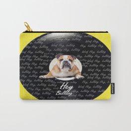 Hey Bulldog! Carry-All Pouch