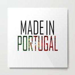 Made In Portugal Metal Print