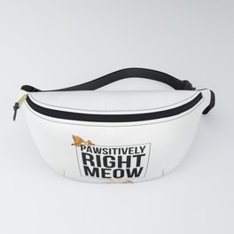 Pawsitively Right Meow Dog And Cat Fanny Pack