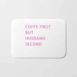 Coffee Quote Bath Mat