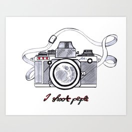 I Shoot People Camera Photography Art Print