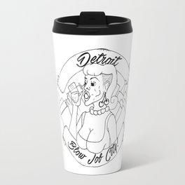 Detroit, Blow Job City! Travel Mug