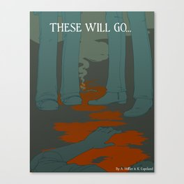 These Will Go - Cover Canvas Print