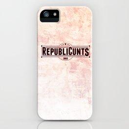 RepubliCunts iPhone Case