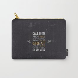 Great and Mighty Things - Jeremiah 33:3 Carry-All Pouch