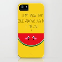 I don't know why iPhone Case