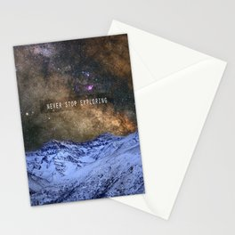 Never stop exploring mountains, space..... Stationery Cards