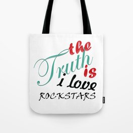 The Truth is... Tote Bag