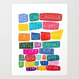 """We Can Change"" Graffiti Art Handwriting Motivation Quote Art Print"
