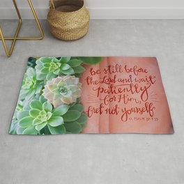 Be Still Psalm 37:7  |  succulents Rug