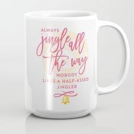 Half-Assed Jingles Coffee Mug