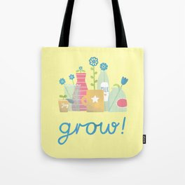 grow! Tote Bag