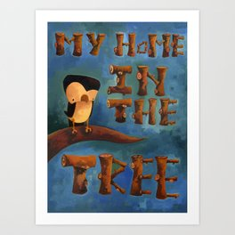 My Home in the Tree Art Print