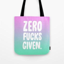 Zero Fucks Given. Tote Bag