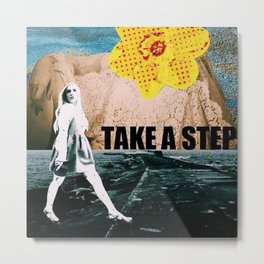 Take a step Metal Print