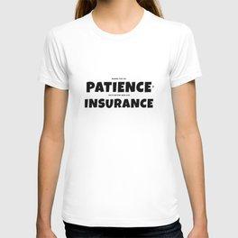 Patience insurance - BLACK T-shirt
