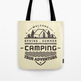 Camping - True Adventure Tote Bag