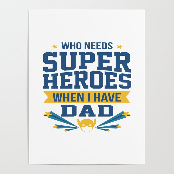 Funny Best Dad Daddy Father Day Superhero Gift Poster