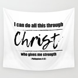 Christian,Bible Quote,I can do all this through Christ,Philippians 4:13 Wall Tapestry