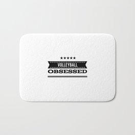 Volleyball obsessed gift idea Bath Mat