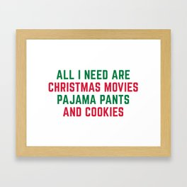 Christmas Movies Funny Xmas Quote Framed Art Print