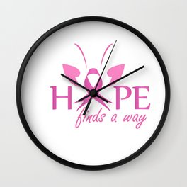 Hope finds a way- Pink ribbon with butterfly to symbolize breast cancer awareness Wall Clock