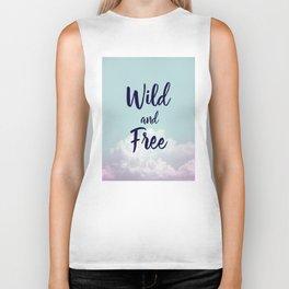 Wild and Free... Biker Tank